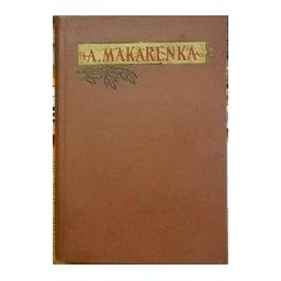 Rinktiniai pedagoginiai raštai (I ir II tomai). - Makarenka Antonas