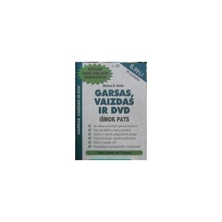Garsas, vaizdas ir DVD/ Karbo Michael B.