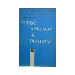 Žodžio aiškumas ir tikslumas/ Pikčilingis Juozas