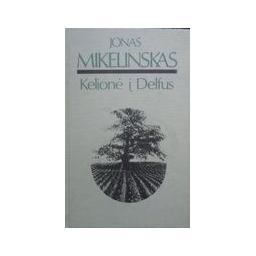 Kelionė į Delfus/ Mikelinskas Jonas