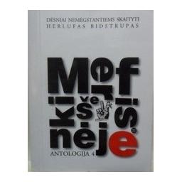Merfis kišenėje. Antologija (4 dalis)/ Mikalauskas R.