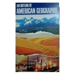 An Outline Of American Geography/ Autorių kolektyvas
