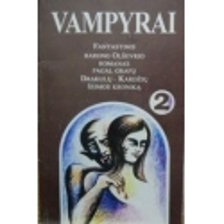 Vampyrai (II dalis)/ Olševris Baronas
