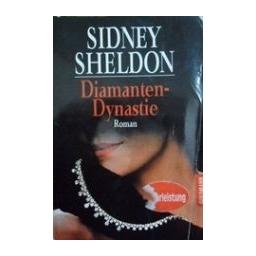 Diamanten-dynastie/ Sheldon Sidney