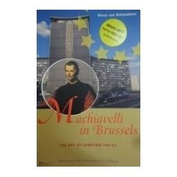 Machiavelli in Brussels : the art of lobbying the EU/ Schendelen Rinus