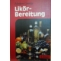 Likor-bereitung/ George Herbert