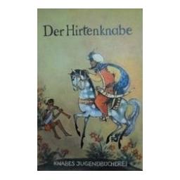 Der Hirtenknabe/ Malberg Hans Joachim