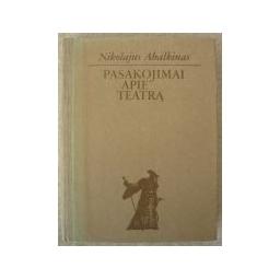 Pasakojimai apie teatrą/ Abalkinas Nikolajus