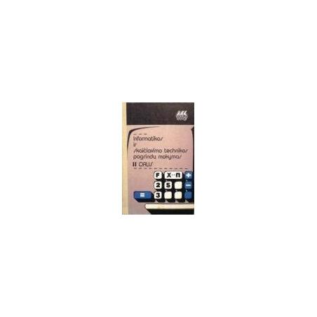 Informatikos ir skaičiavimo technikos pagrindų mokymas (2 dalis)/ Jeršovas A., Monachovas V.