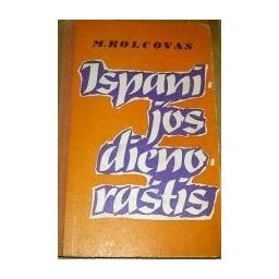 Ispanijos dienoraštis/ Kolcovas M.