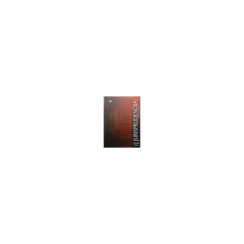 Jurisprudencija 2006 m. 8(86)/ Autorių kolektyvas