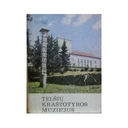 Telšių kraštotyros muziejus/ Valatka V.