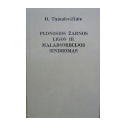 Plonosios žarnos ligos ir malabsorbcijos sindromas/ Tamulevičiūtė Dalia