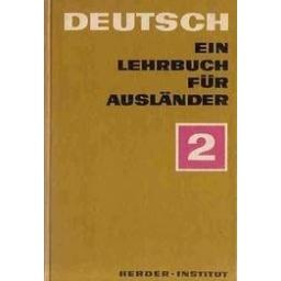 Deutsch. Ein lehrbuch für Ausländer 2. Lektion 1-9