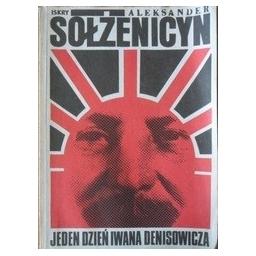Jeden dzień Iwana Denisowicza/ Sołżenicyn, Aleksander