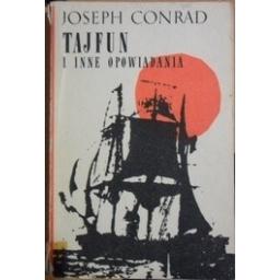 Tajfun i inne opowiadania/ Conrad, Joseph