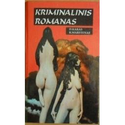 Kriminalinis romanas (1 dalis)/ Karas D., Marstenas R.