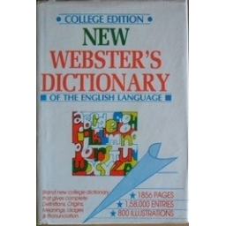 New Webster's Dictionary of the English language/ College edition