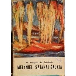 Mėlynieji sajanai šaukia/ Buitvydas Pr., Selelionis Ed.