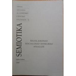 Šiuolaikinio socialinio diskurso analizė/ redagavo T. Gužauskienė