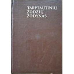 Tarptautinių žodžių žodynas/ Kvietkauskas V.