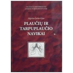 Plaučių ir tarpuplaučio navikai/ Jackevičius Algirdas