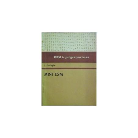 Mini ESM/ Sruogis J.