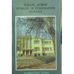 Šiaulių Aušros istorijos ir etnografijos muziejus