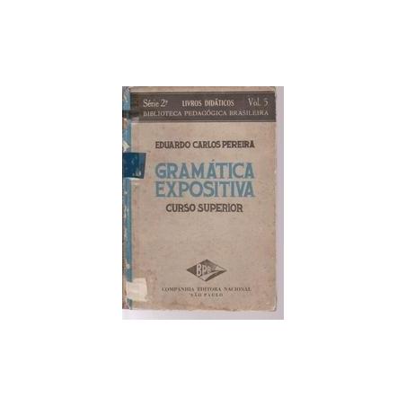 Gramática Expositiva/ Eduardo Carlos Pereira