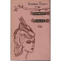 Fromont jeune et Risler aine/ Daudet Alphonse