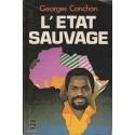 Letat sauvage/ Conchon Georges