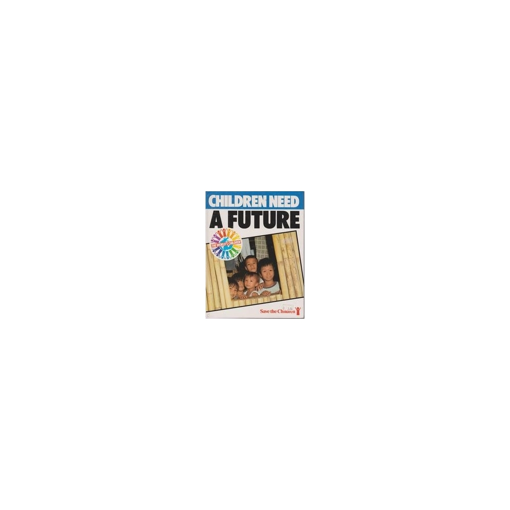 Children need a future