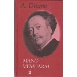 Mano memuarai (II tomas)/ Diuma Aleksandras