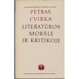 Petras Cvirka literatūros moksle ir kritikoje/ Umbrasaitė R.