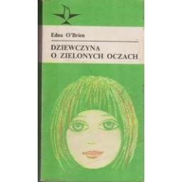 Dziewczyna o zielonych oczach/ O'Brien Edna