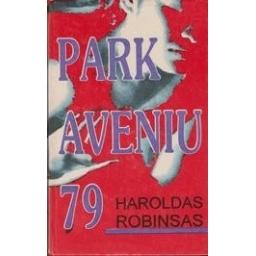 Park aveniu 79/ Robinsas Haroldas
