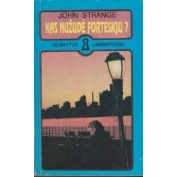 Kas nužudė Forteskju?/ Strange John