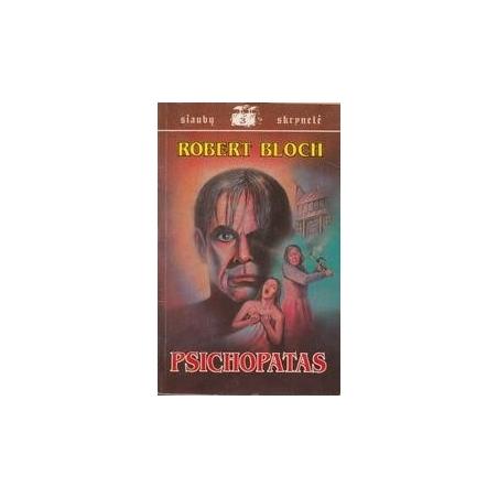 Psichopatas/ Bloch Robert