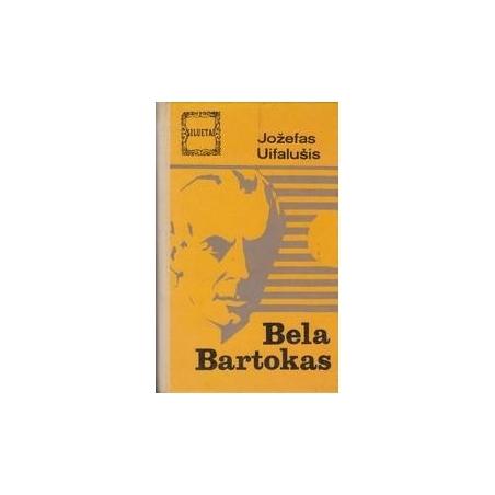 Bela Bartokas/ Uifalušis Jožefas