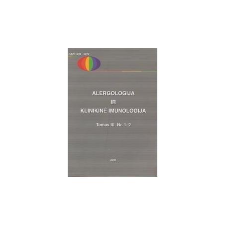 Alergologija ir klinikinė imunologija, Tomas III, Nr. 1-2/ Autorių kolektyvas