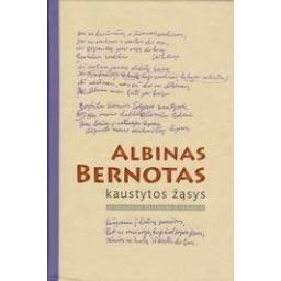Kaustytos žąsys/ Bernotas A.
