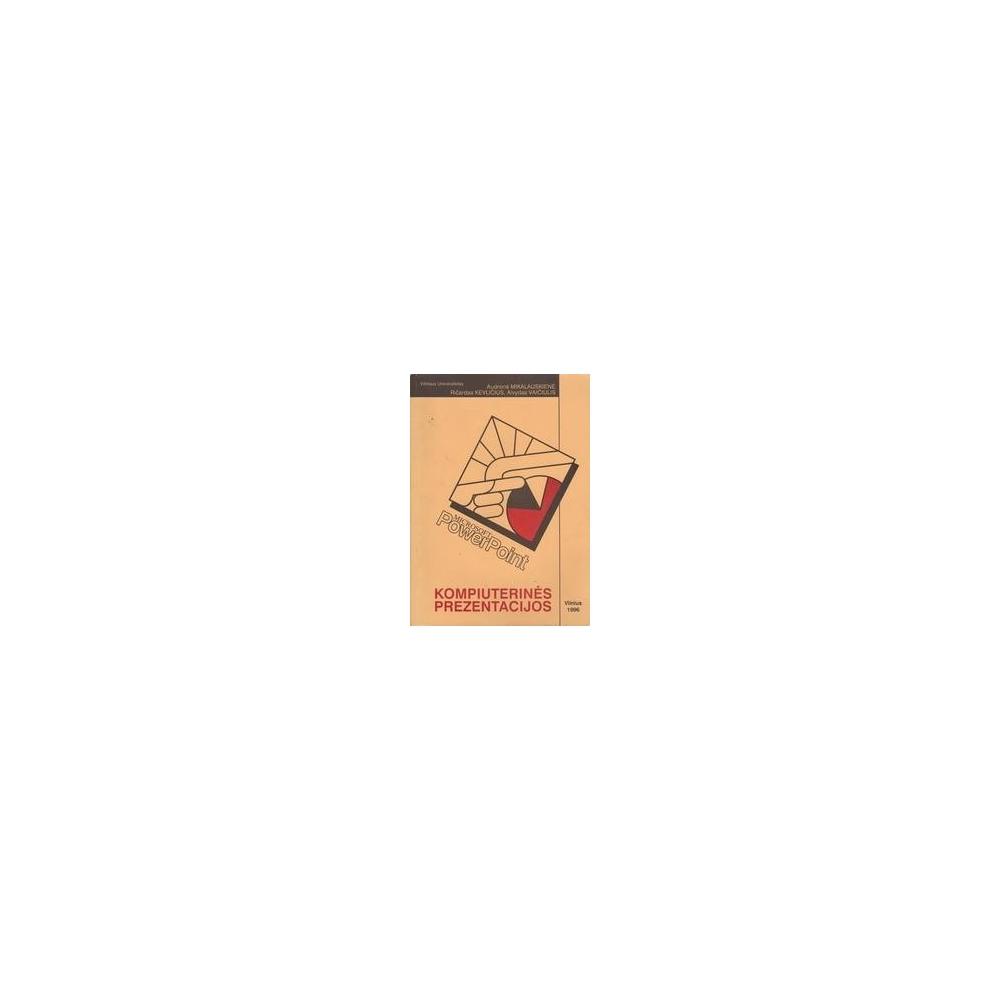 Kompiuterinės prezentacijos/ Mikalauskienė A. ir kiti