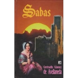 Sabas/ De Avellaneda Gertrudis Gomez