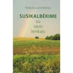 Susikalbėkime su savo lenkais/ Landsbergis V.