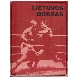 Lietuvos boksas/ Zaboras A., Vaupšas A., Bertašius A.