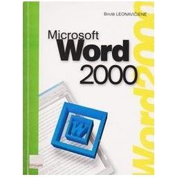 Microsoft Word 2000/ Leonavičienė B.