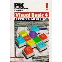 Visual Basic 4 jūsų kompiuteryje/ Starkus B.