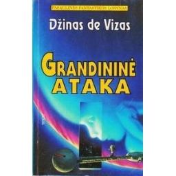 Grandininė ataka/ Džinas de Vizas