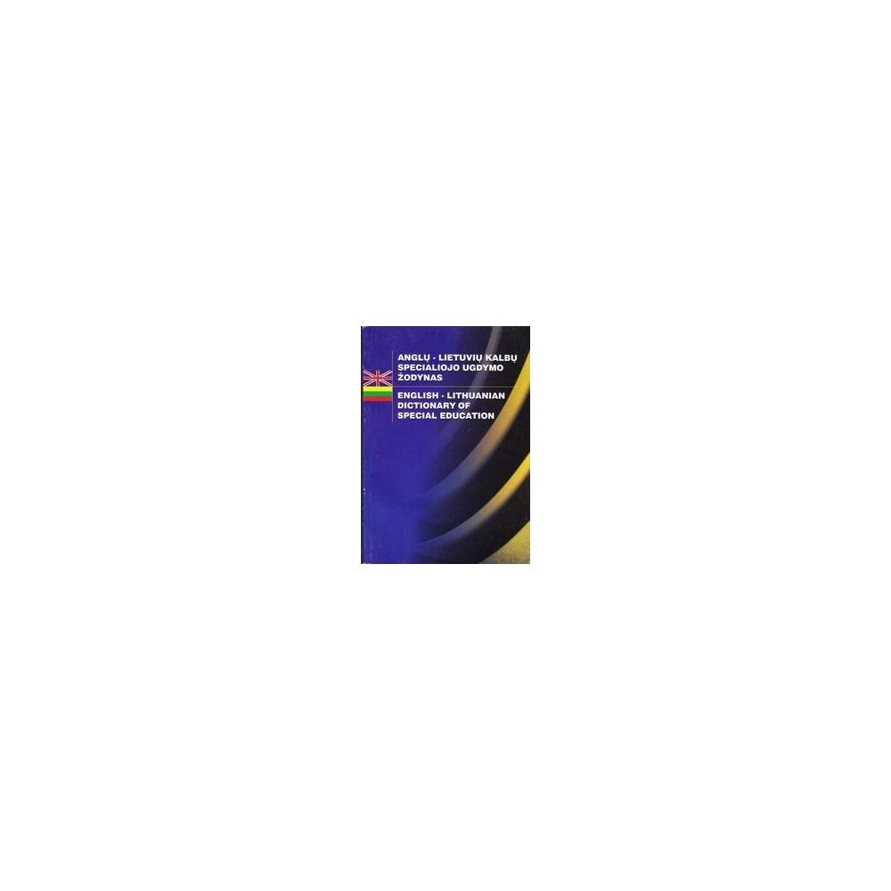 Anglų-Lietuvių kalbų specialiojo ugdymo žodynas/ Petruševičius J.