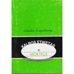 Kalbos etiketas ir mokykla/ Čepaitienė G.
